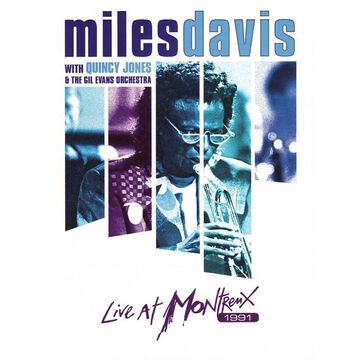 Miles Davis with Quincy Jones & the Gill Evans Orchestra: Live at Montreux 1991 - DVD