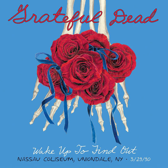 Grateful Dead - Wake Up To Find Out: Nassau Colliseum, Uniondale, NY - 3 CD