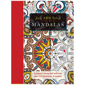 Just ADD Color - Mandalas