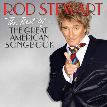 Rod Stewart - The Best Of The Great American Songbook - CD