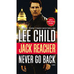 Jack Reacher: Never Go by Lee Child