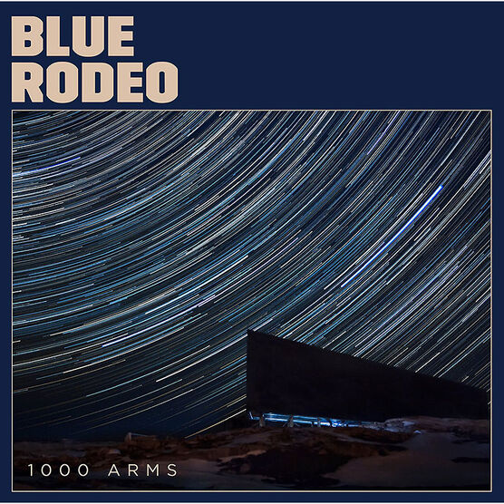 Blue Rodeo - 1000 Arms - Vinyl