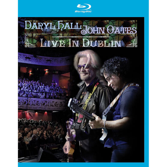 Daryl Hall and John Oates: Live in Dublin - Blu-ray