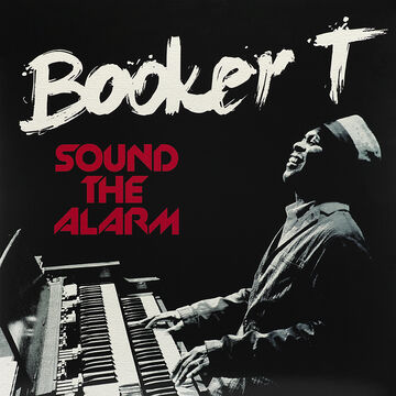 Jones, Booker T. - Sound The Alarm - Vinyl