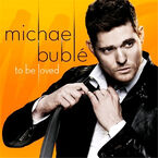 Michael Buble - To Be Loved - CD