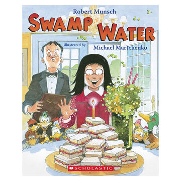 Swamp Water by Robert Munsch