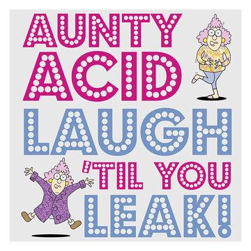 Aunty Acid Laugh 'Til You Leak! By Ged Backland