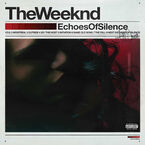 The Weeknd - Echoes Of Silence - Vinyl