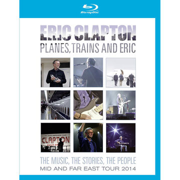 Eric Clapton - Planes, Trains and Eric - Blu-ray