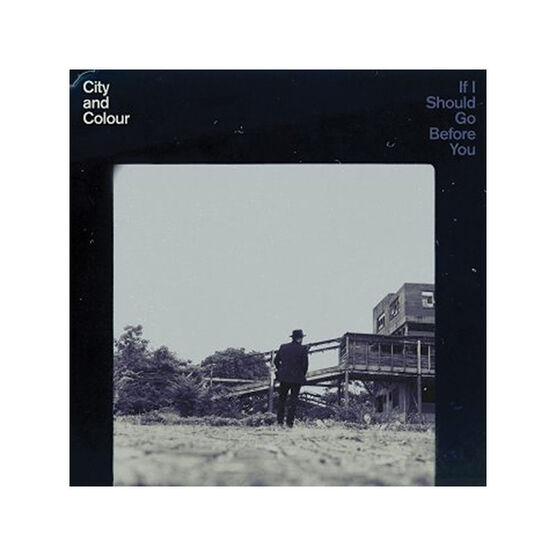 City And Colour - If I Should Go Before You - CD