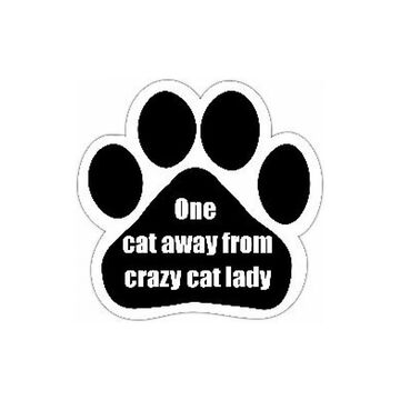 Pet Magnet - One Cat Away From Crazy Cat Lady