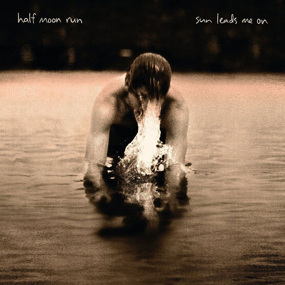 Half Moon Run - Sun Leads Me On - Vinyl