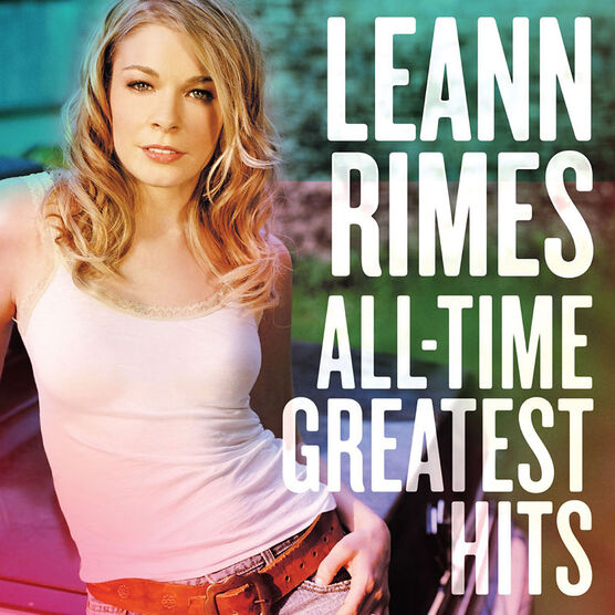 LeAnn Rimes - All Time Greatest Hits - CD