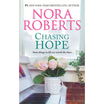 Chasing Hope by Nora Roberts