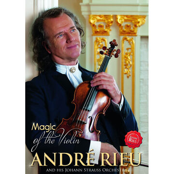 André Rieu - Magic of the Violin - DVD