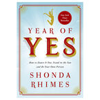 Years of Yes by Shonda Rhimes