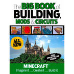 The Big Book of Building, Mods & Circuits for Minecraft