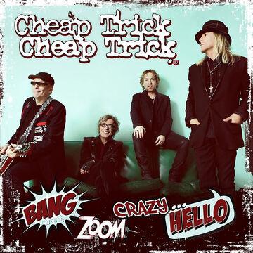 Cheap Trick - Bang, Zoom, Crazy Hello - CD