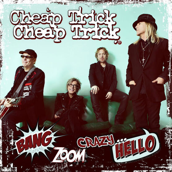 Cheap Trick - Bang, Zoom, Crazy Hello - CD