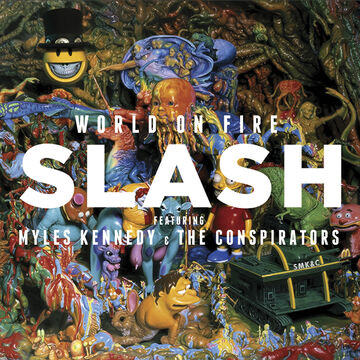Slash feat. Myles Kennedy and the Conspirators - World On Fire - CD