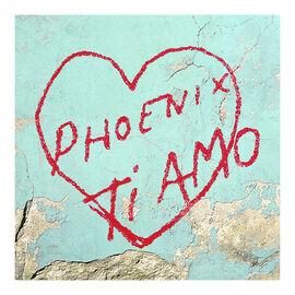 Phoenix - Ti Amo - Vinyl