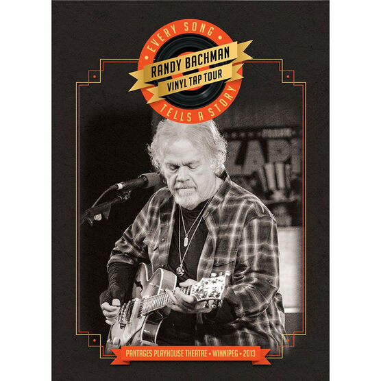 Randy Bachman - Vinyl Tap Tour: Every Song Tells A Story - DVD
