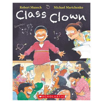 Class Clown by Robert Munsch