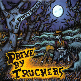 Drive-By Truckers - The Dirty South - 180g Vinyl