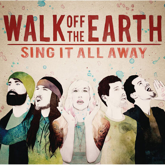 Walk Off The Earth - Sing It All Away - CD