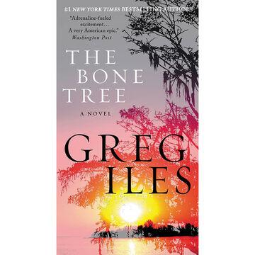 The Bone Tree by Greg Iles