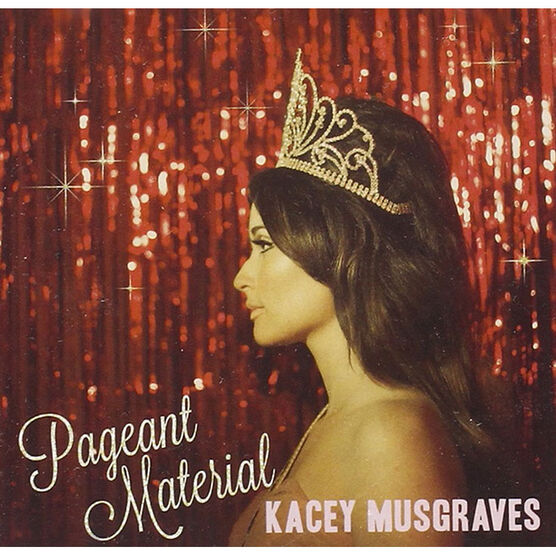Kacey Musgraves - Pageant Material - CD
