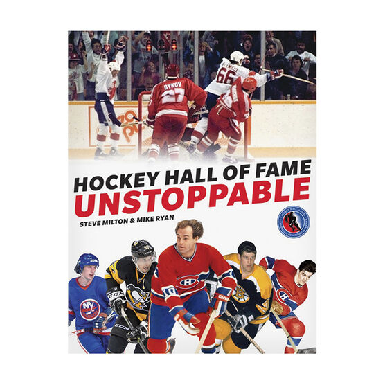 Unstoppable by Steve Milton & Mike Ryan