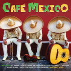 Various Artists - Cafe Mexico - 2 CD