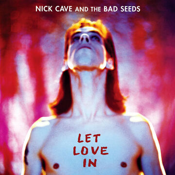 Nick Cave & The Bad Seeds - Let Love In - Vinyl