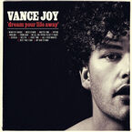 Joy, Vance - Dream Your Life Away - Vinyl