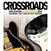 Eric Clapton: Crossroads Guitar Festival 2010 - Live in Chicago - Blu-ray