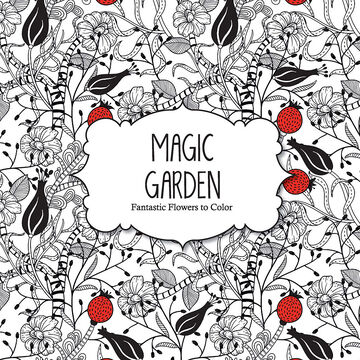 Fantastic Flowers to Color - Magic Garden