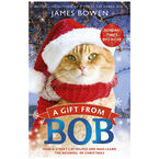 A Gift From Bob by James Bowen