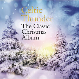 Celtic Thunder - The Classic Christmas Album - CD