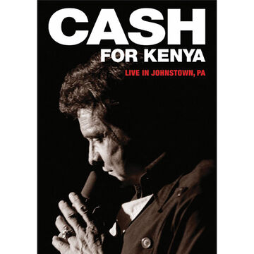 Johnny Cash: Cash for Kenya - Live in Johnston, Pensylvania - DVD