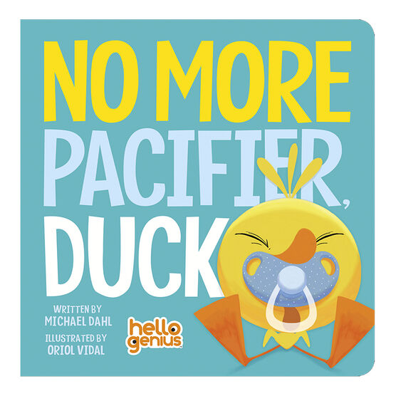 No More Pacifier Duck by Michael Dahl