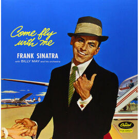 Sinatra, Frank - Come Fly with Me (Remastered) - 180g Vinyl