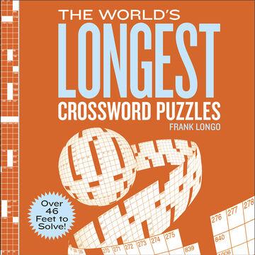 The Worlds Longest Crossword Puzzles by Frank Longo