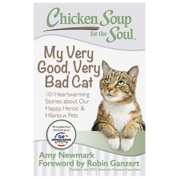 Chicken Soup for the Soul - My Very Good, Very Bad Cat