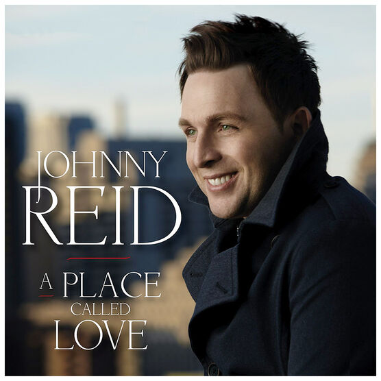Johnny Reid - A Place Called Love - CD + DVD