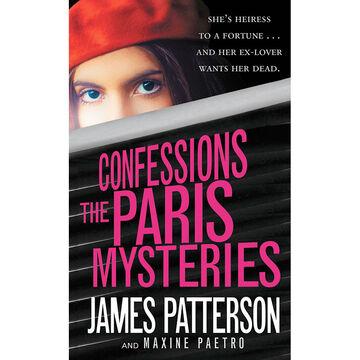 Confessions: The Paris Mysteries by James Patterson
