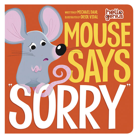 Mouse Says Sorry by Michael Dahl