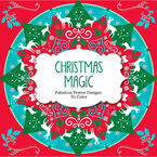 Fabulous Festive Designs to Color - Christmas Magic