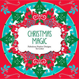 Fabulous Festive Designs to Color - Christmas Magic