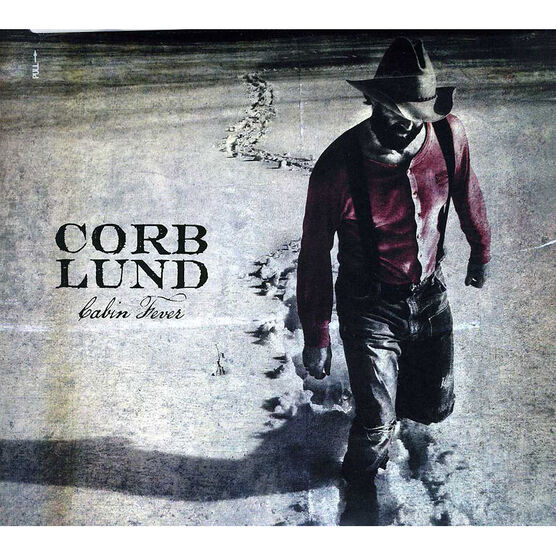 Corb Lund - Cabin Fever - Deluxe Edition - CD